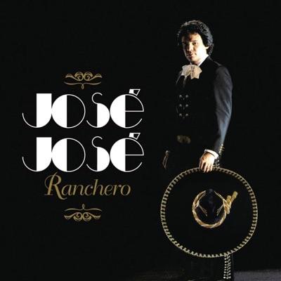José José Ranchero - José José