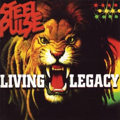 Living Legacy - Steel Pulse