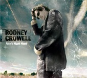 Rodney Crowell - Earthbound (Album Version)