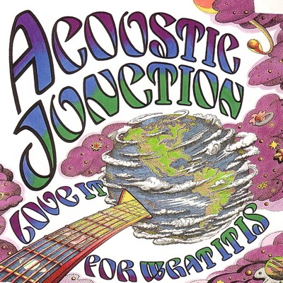 Love It for What It Is - Acoustic Junction