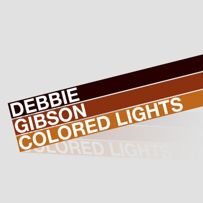 Colored Lights - Debbie Gibson