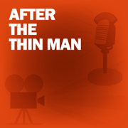 After the Thin Man: Classic Movies on the Radio