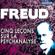Sigmund Freud - Cinq conférences sur la psychanalyse