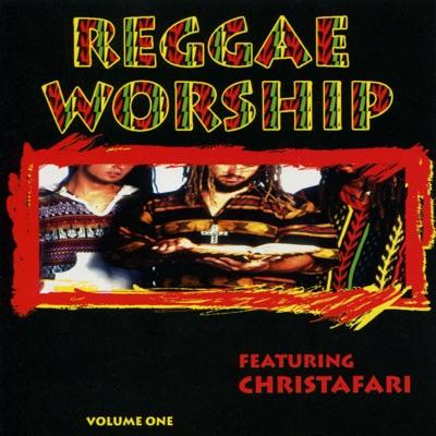 Reggae Worship, Vol. 1 - Christafari
