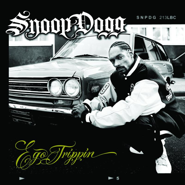 Ego Trippin' by Snoop Dogg on iTunes