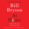 Bill Bryson - At Home: A Short History of Private Life (Unabridged)  artwork
