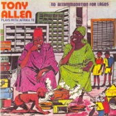 Tony Allen With Africa 70 - No Discrimination