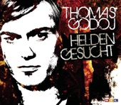 Thomas Godoj - Helden gesucht | wolle