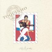 Toquinho - Como Diza O Poeta/Morena Flor/Samba Da Volta/Regra Três