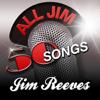 All Jim - 50 Songs - Jim Reeves