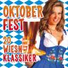 Oktoberfest - 20 Wiesn Klassiker - Sepp Vielhuber & His Original Oktoberfest Brass Band