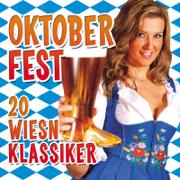 Oktoberfest - 20 Wiesn Klassiker - Sepp Vielhuber & His Original Oktoberfest Brass Band - Sepp Vielhuber & His Original Oktoberfest Brass Band