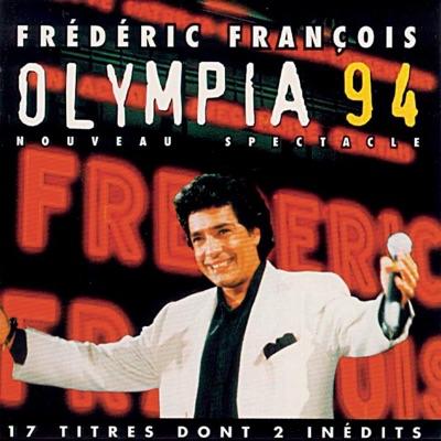 Olympia 94 - Nouveau Spectacle - Frédéric François
