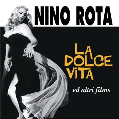 La dolce vita ed altri films - Nino Rota