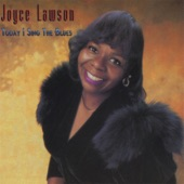 Joyce Lawson - I Can Do Bad By Myself