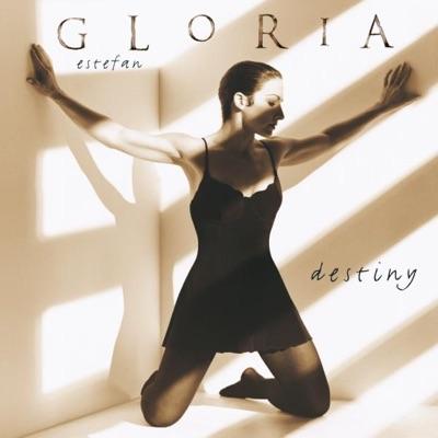 Destiny - Gloria Estefan