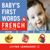 Living Language - Baby's First Words in French  artwork