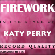 Katy Perry - Firework [Karaoke/Instrumental] - Karaoke Hitts - Karaoke Hitts