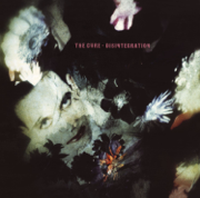 Disintegration (Remastered) - The Cure - The Cure