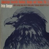 Pete Seeger - Farther Along