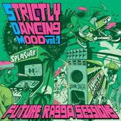 Part2style Presents: Strictly Dancing Mood, Vol. 1 - Future Ragga Sessions