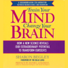 Sharon Begley - Train Your Mind, Change Your Brain (Abridged Nonfiction) grafismos