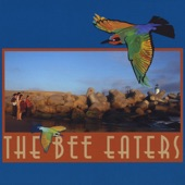 The Bee Eaters - The Tree Climber