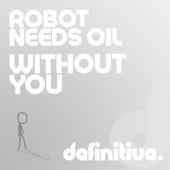 Robot Needs Oil - Vkend