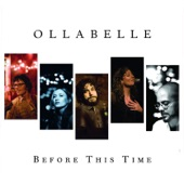 Ollabelle - Looked Down the Line