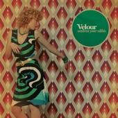 Velour - The Way She Said