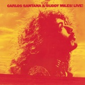 Carlos Santana & Buddy Miles - Them Changes