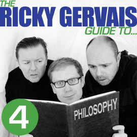 The Ricky Gervais Guide to... PHILOSOPHY (Unabridged) audiobook