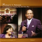 Bishop G.E. Patterson - Walk With Me Lord