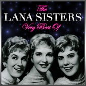 The Lana Sisters - Gonna Get Burned