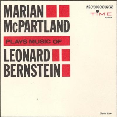 Marian McPartland Plays Leonard Bernstein - Marian McPartland