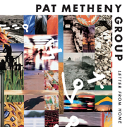 Letter from Home - Pat Metheny - Pat Metheny