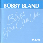"Bobby ""Blue"" Bland - Get Your Money Where You Spend Your Time"