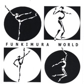 Funkimura World - Funkimura World