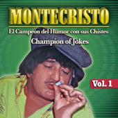 El Campeon del Humor Con Sus Chistes - Champion of  Jokes Vol. 1