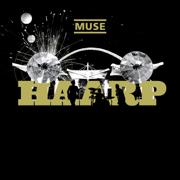 HAARP: Live from Wembley Stadium (Bonus Video Version) - Muse