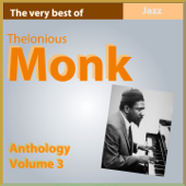 The Very Best of Thelonius Monk (Anthology, Vol. 3)