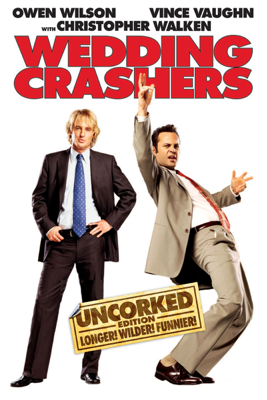 David Dobkin - Wedding Crashers (Uncorked Edition) [Unrated]  artwork