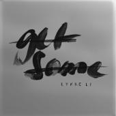 Lykke Li - Get Some