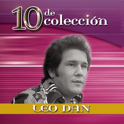 10 de Coleccion: Leo Dan - Leo Dan