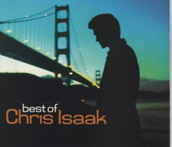 View album Best of Chris Isaak (Remastered)
