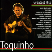 Greatest Hits: Toquinho