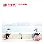 The Durutti Column - Let Me Tell You Something