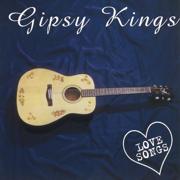 Love Songs - Gipsy Kings - Gipsy Kings