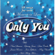 Only You (And You Alone) - The Platters
