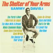 The Party's Over - Sammy Davis, Jr.